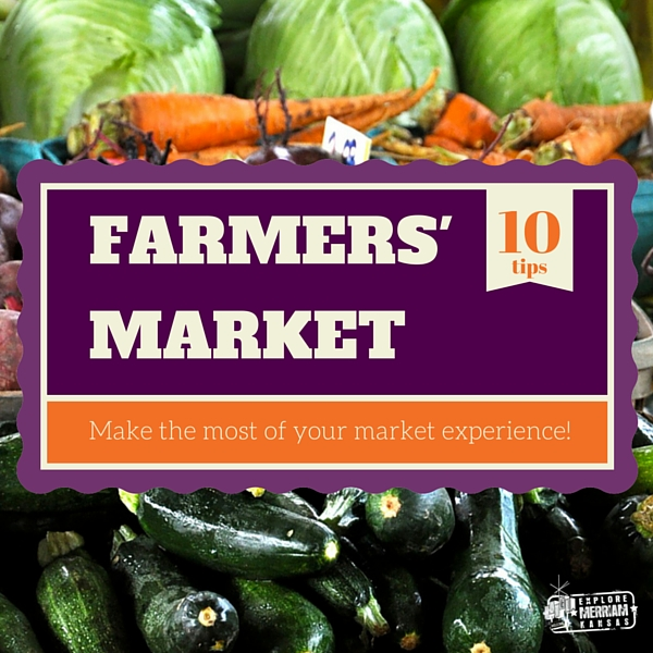 10 tips to make the most of your farmers' market experience